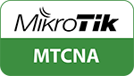 MikroTik Certified Network Administrator (MTCNA)